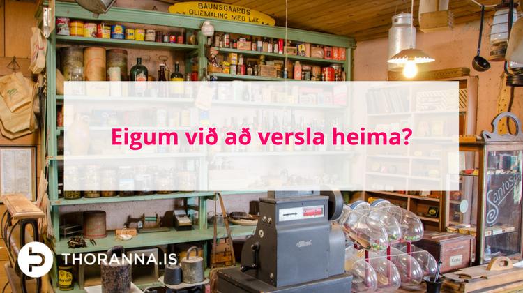 eigum við að versla heima - thoranna.is