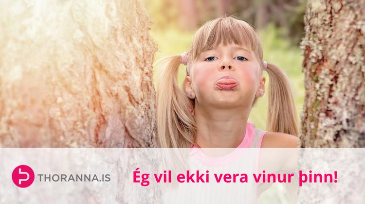ég vil ekki vera vinur þinn - thoranna.is
