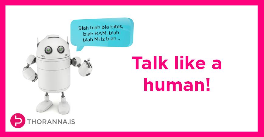 blah blah blah talk like a human