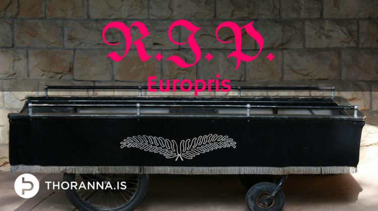 RIP Europris - thoranna.is