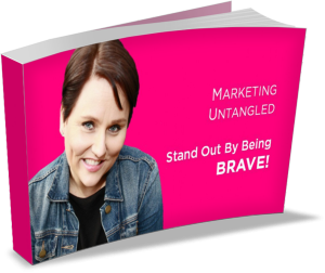 Stand Out By Being Brave