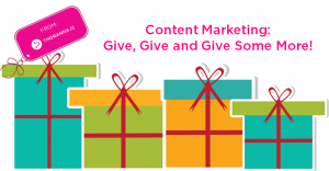 content-marketing-give-give-and-give-some-more