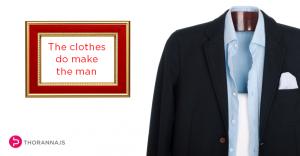 the-clothes-do-make-the-man