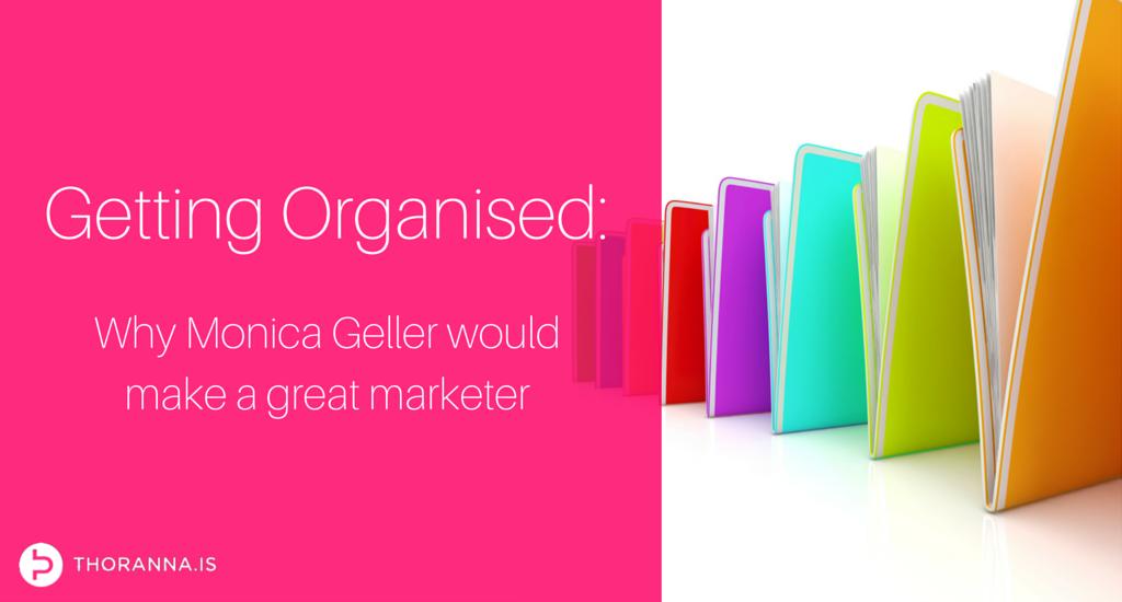 Blog - getting organized