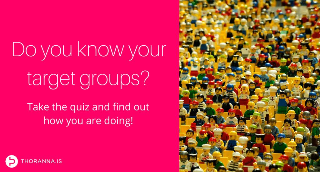 do you know your target groups