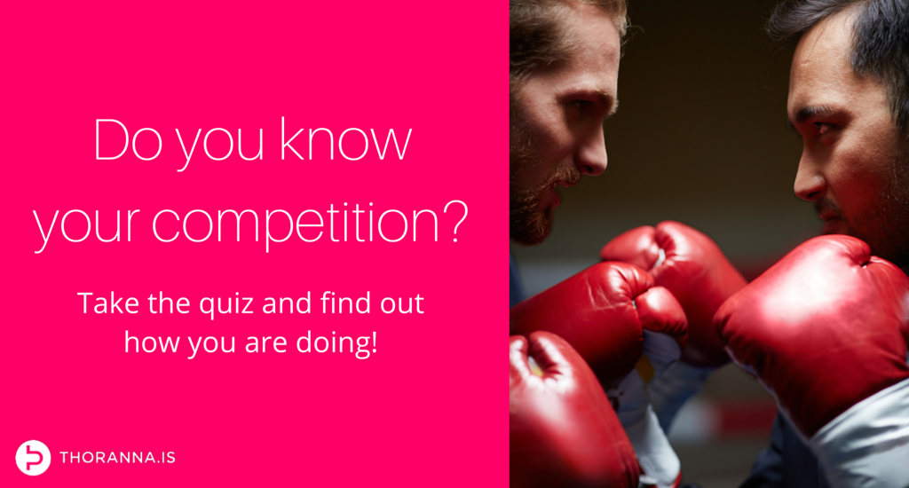 do you know your competition