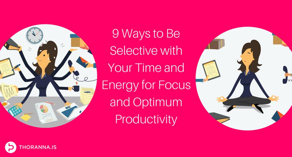 focus and optimum productivity