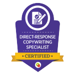 Certified Direct-Response Copywriting Specialist